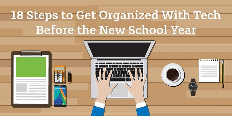 18 Steps to Organize with Technology Before the First Day of School-01.jpg