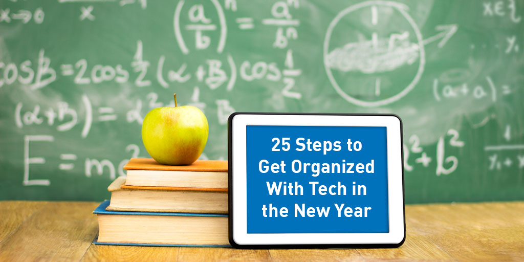 25StepstogetOrganizedwithTech