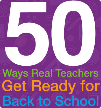 50 Back to School Tips from Teachers