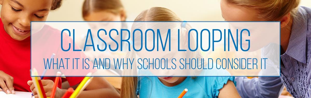 ClassroomLooping.jpg