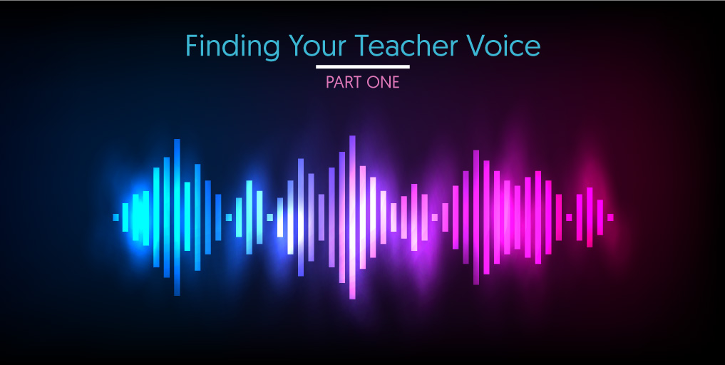 FindingYourTeacherVoice_part1