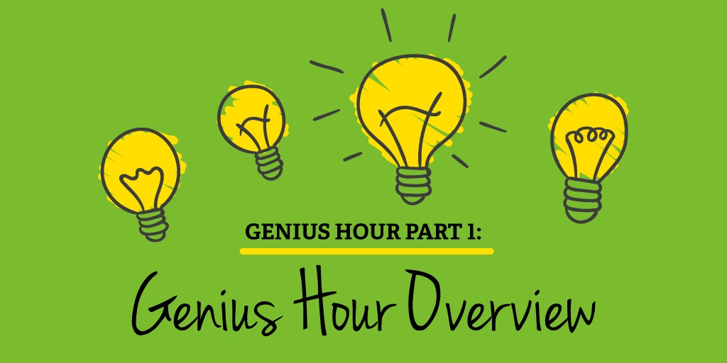 Genius-Hour-PArt1