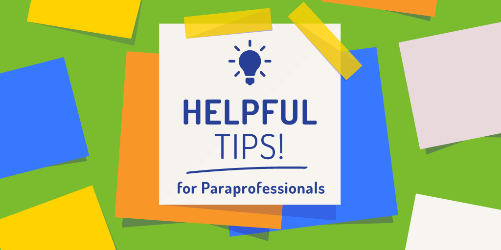 Helpful_tech_tips_for_Paraprofessionals
