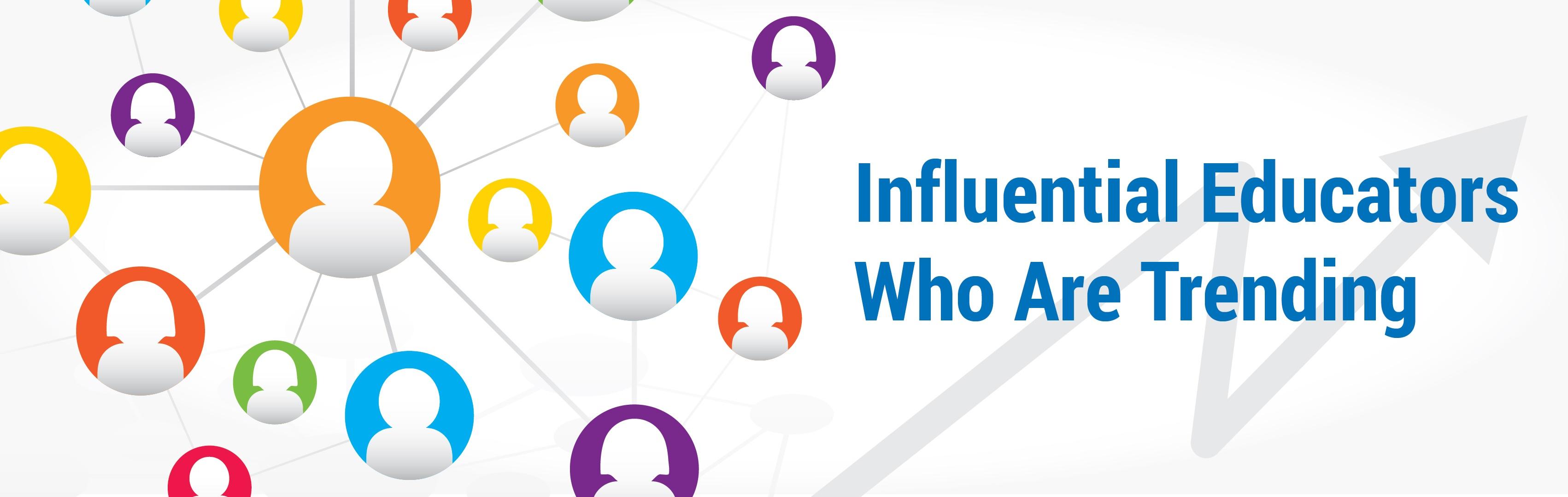 InfluentialEducators_Trending-01.jpg