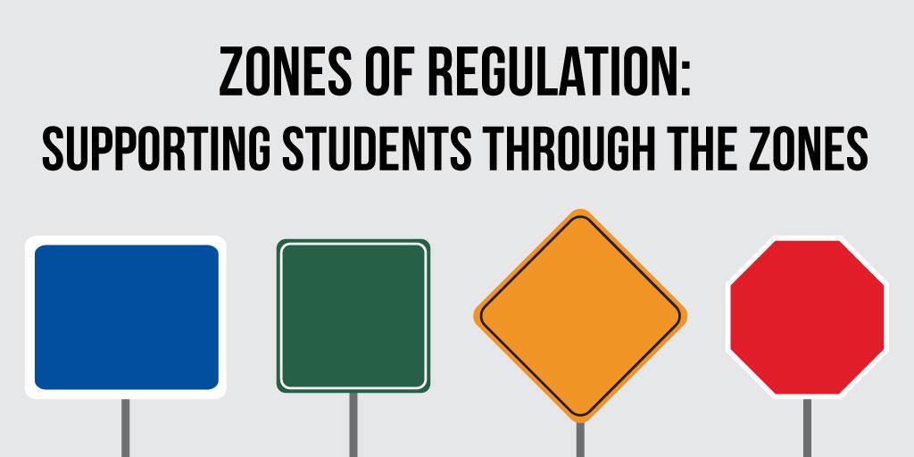ZonesofRegulation_HelpingStudentsThroughtheZones