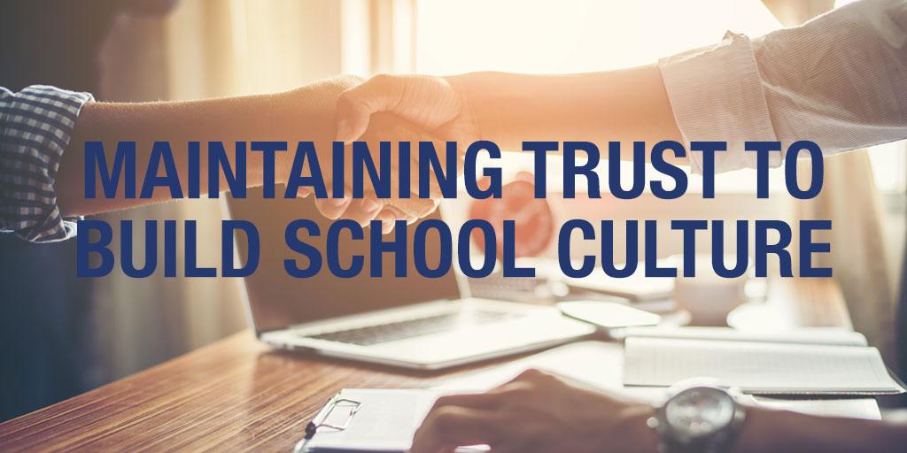 MaintainingTrusttoBuild-sSchoolCulture