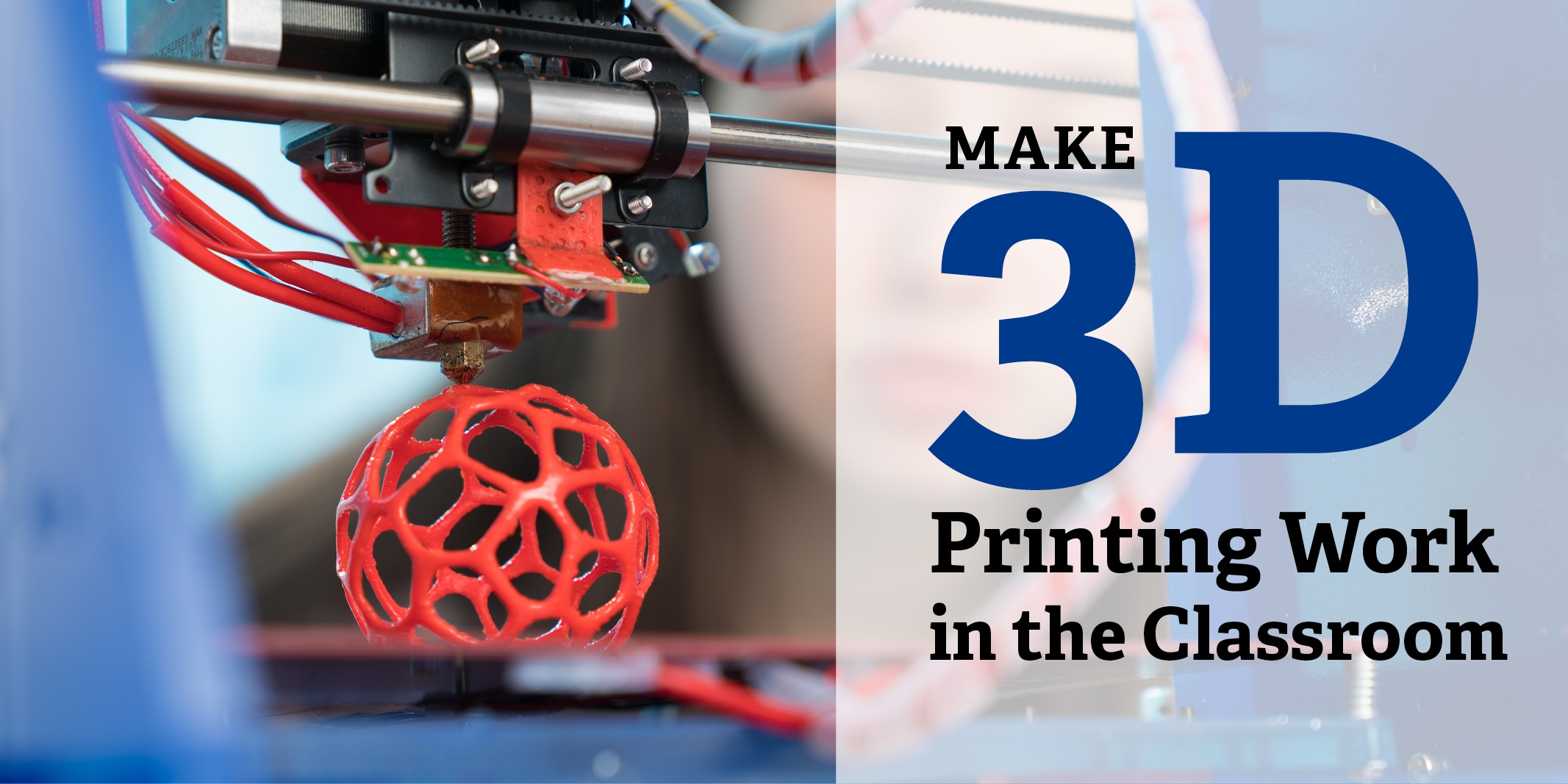Make 3D Printing Work