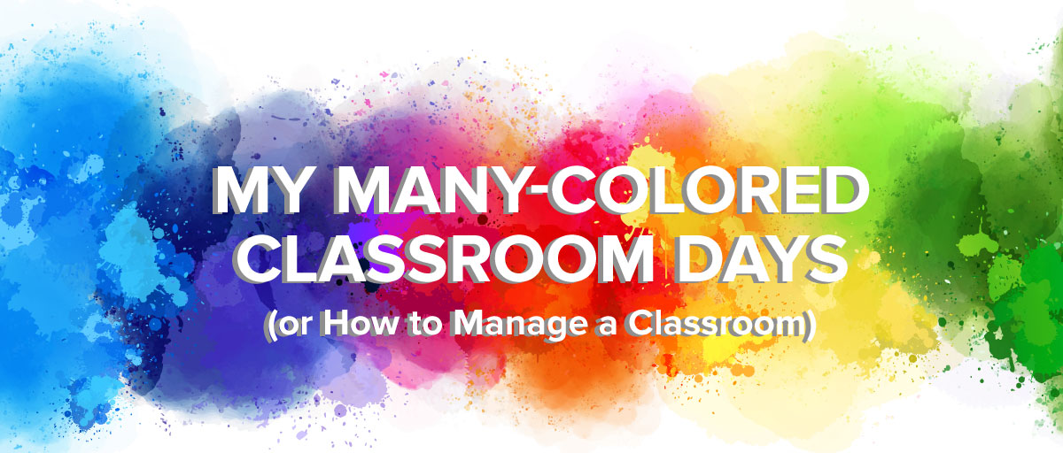 ManyColoredClassroomDays