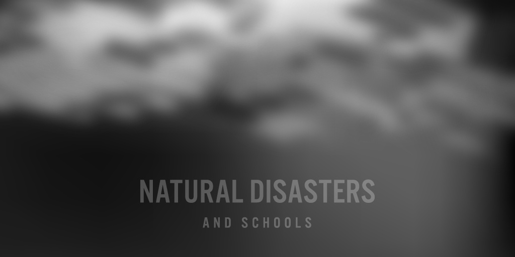 NaturalDisasters and Schools-01.jpg