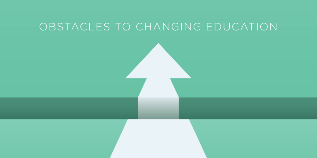 ObstaclestoChangingEducation