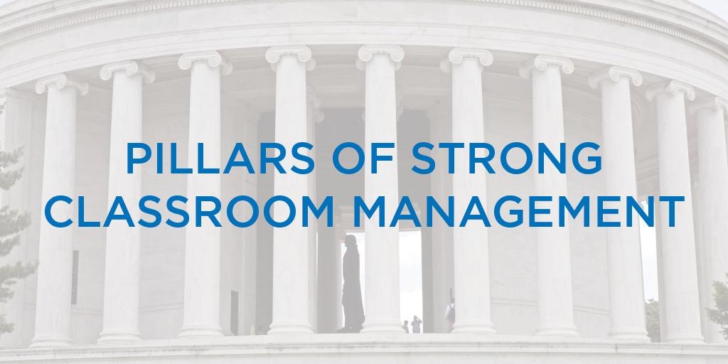 PillarsofStrongClassroomManagement.jpg