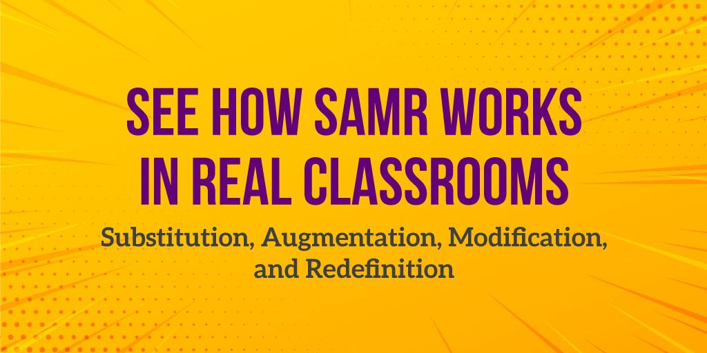 SAMR_InRealClassrooms