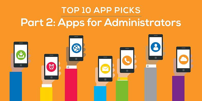 10 Top Apps For Students With Special >> Top 10 App Picks Part 2 Apps For Administrators