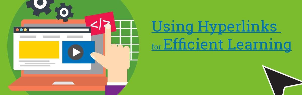 Using Hyperlinks for Efficient Learning yperlinks for learning-01.jpg