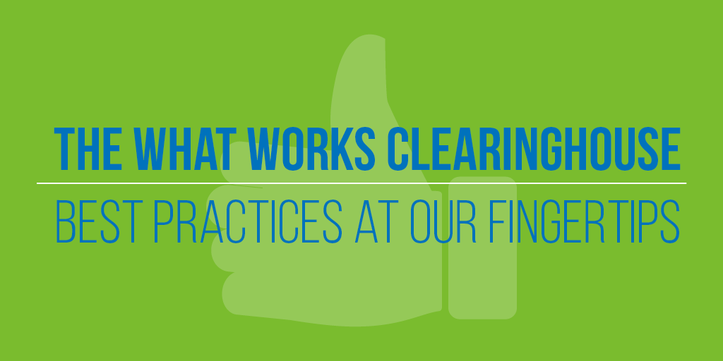 What Works Clearinghouse - Best Practice At Our Fingertips.png