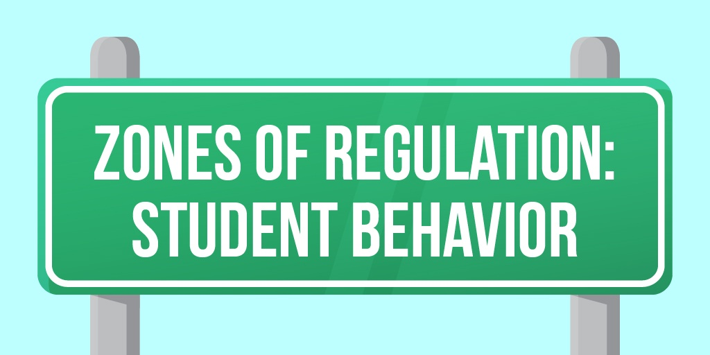 ZonesofRegulation_StudentBehavior-01