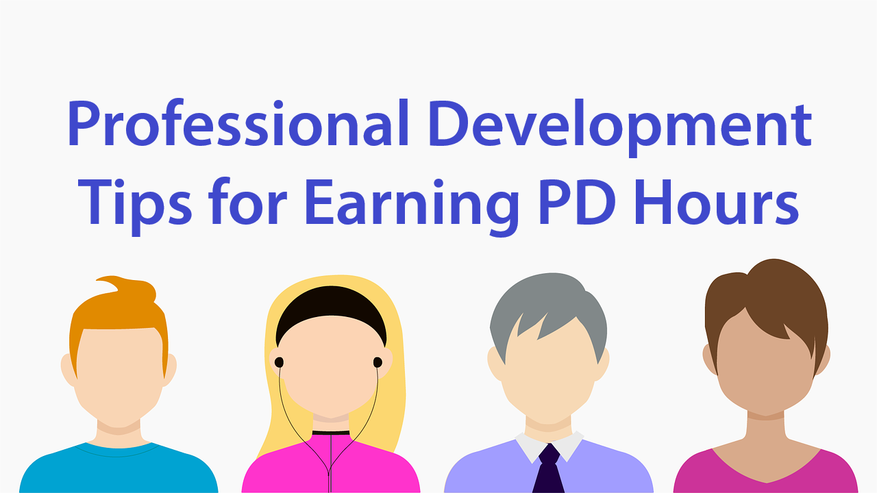 Tips for Earning Teacher PD Hours