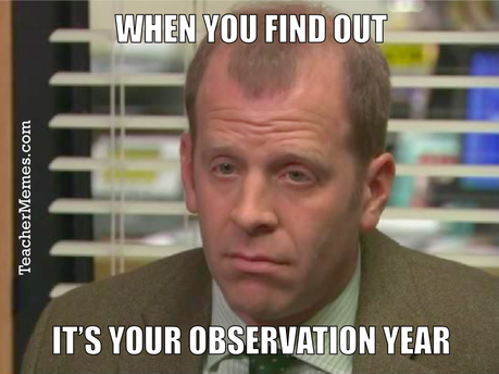 when-you-find-out-its-your-observation-year-teacher-memes